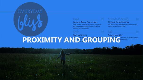 Proximity and Grouping Lecture